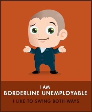 Borderline Unemployable