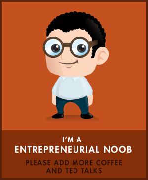Entrepreneurial Noob